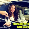 Refinance Auto Loan with Bad Credit