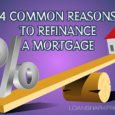 4 Common Reasons to Refinance a Mortgage