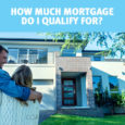 How Much Mortgage Do I Qualify For