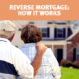 Reverse Mortgage - How it Works