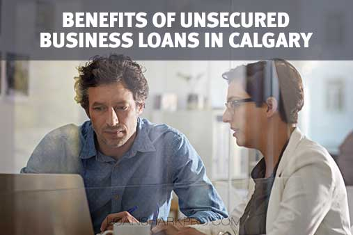 Unsecured Business Loans in Calgary