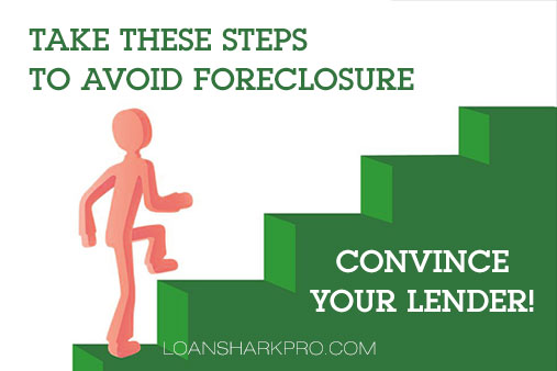 How to Convince Your Lender to Do a Loan Modification