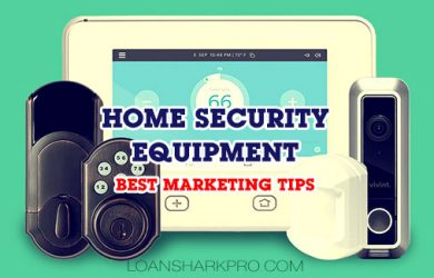 Home Security Equipment Best Marketing Tips